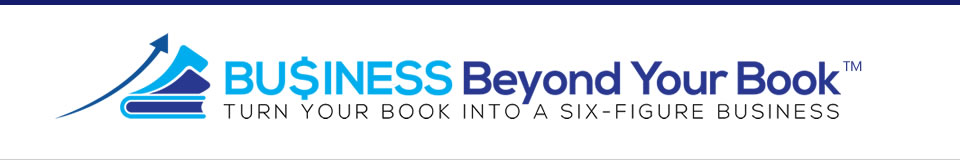Business Beyond Your Book | Author Business Coaching