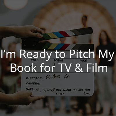 I'm ready to pitch my book for tv & film